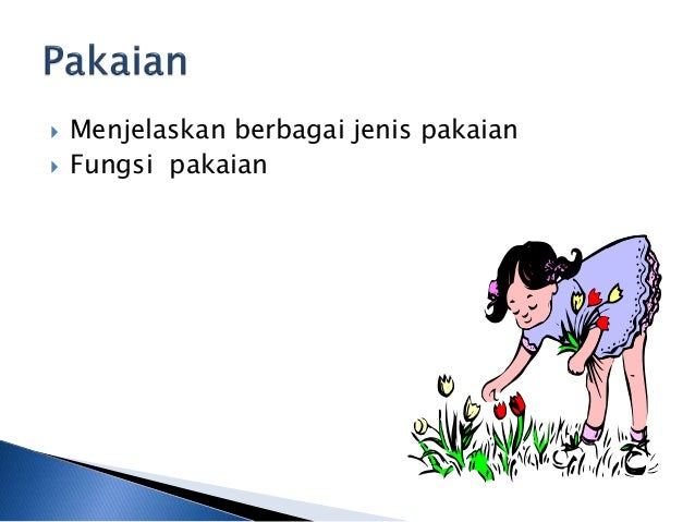 Dra Nur Henti Simatupang M Sn Tema Kebutuhanku Sub Tema Pakaian