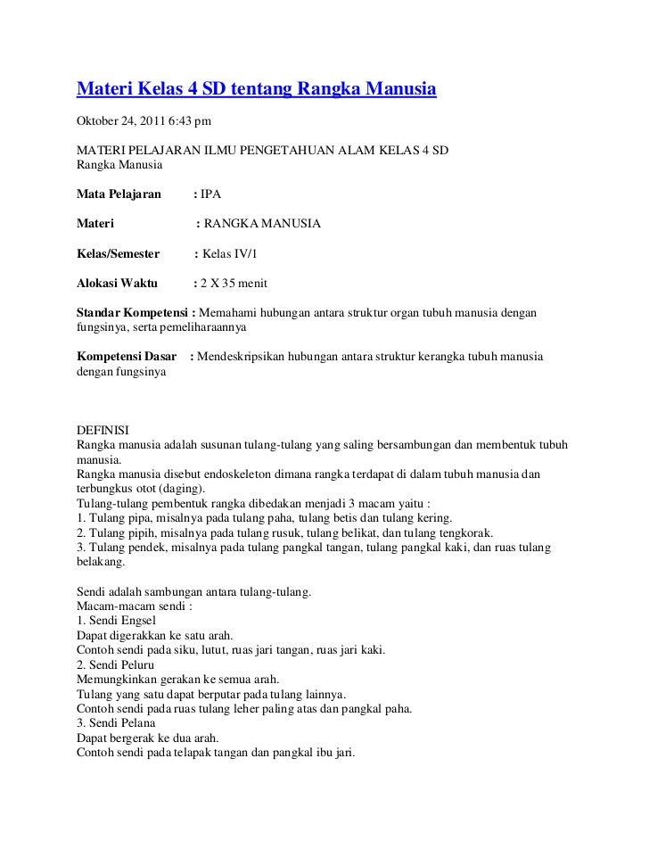 Materi Kelas 4 SD tentang Rangka ManusiaOktober 24, 2011 6:43 pmMATERI PELAJARAN ILMU PENGETAHUAN ALAM KELAS 4 SDRangka Ma...