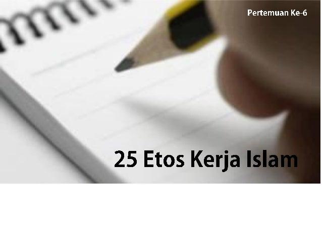 Pafiununm 13247»  25 Etos Kerja Islam