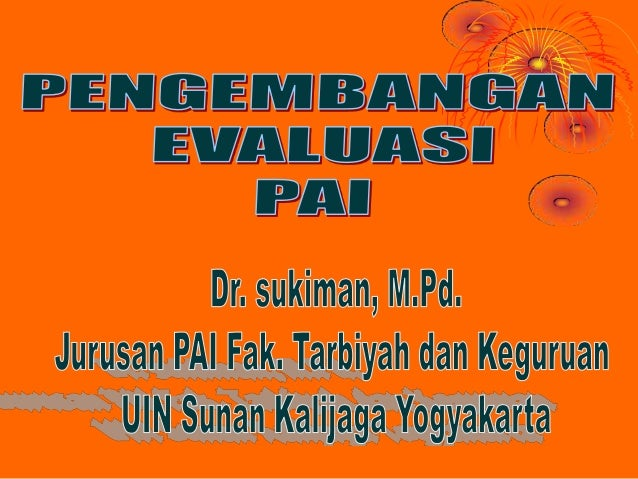 Tema Pembahasan   Kebijakan Evaluasi Pendidikan di Indonesia   UU No 20 Tahun 2003Sisdiknas   PP No 19 Tahun 2005 tentang ...