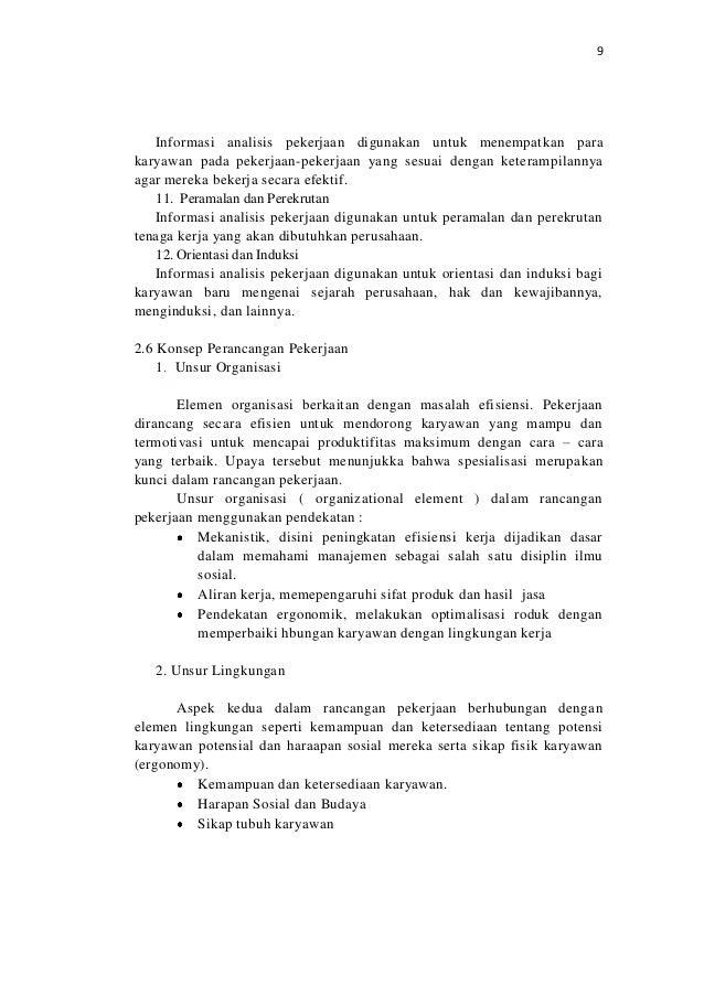 9Informasi analisis pekerjaan digunakan untuk menempatkan parakaryawan pada pekerjaan-pekerjaan yang sesuai dengan keteram...