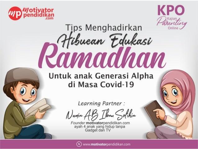 Materi parenting menghadirkan hiburan edukasi  ramadhan bagi anak di masa covid 19