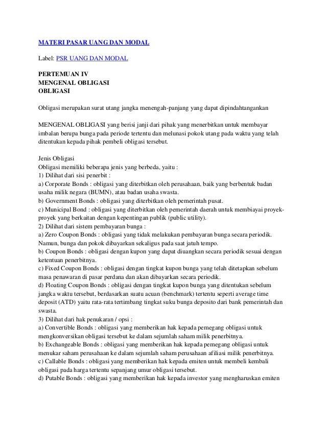 MATERI PASAR UANG DAN MODALLabel: PSR UANG DAN MODALPERTEMUAN IVMENGENAL OBLIGASIOBLIGASIObligasi merupakan surat utang ja...
