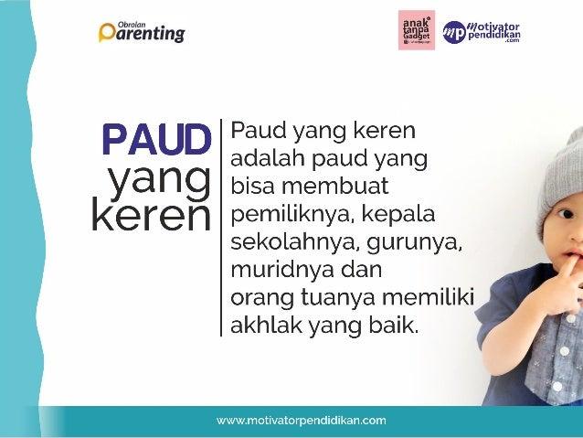 Materi Seminar Parenting peran paud untuk tumbuh kembang anak