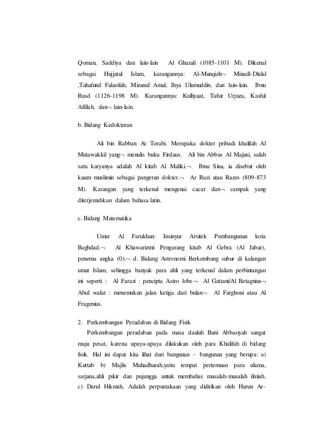 Qoman, Saddiya dan lain-lain Al Ghazali (1085-1101 M). Dikenal sebagai Hujjatul Islam, karangannya: Al-Munqizh Minadl-Dla...