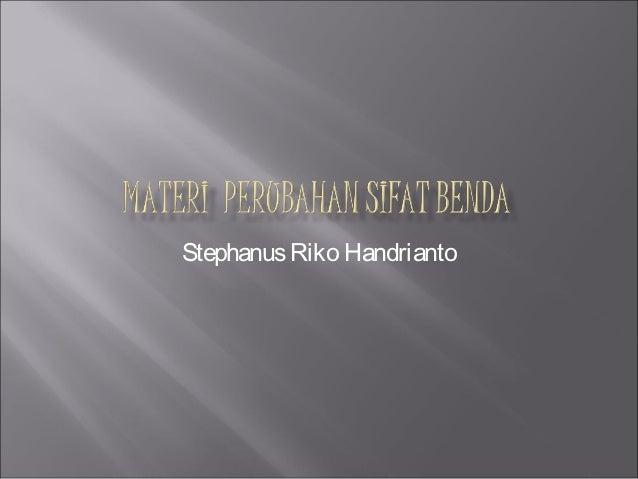 Stephanus Riko Handrianto