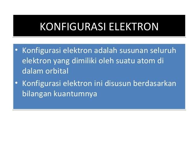 PRINSIP AUFBAUPRINSIP AUFBAU • Elektron-elektron mulai mengisi orbital dengan tingkat energi terendah • Orbital yang memen...