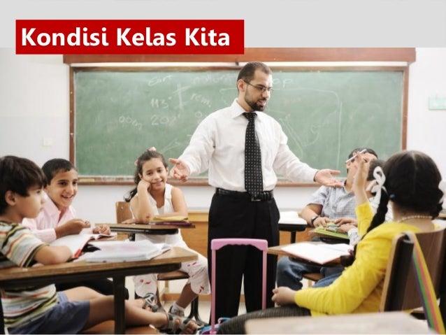 Masalah Yan bisa diselesaikan :  Siswa Tidak Tertarik Belajar  Ruang Kelas yang tidak nyaman  Nilai hasil Ujian Nasiona...