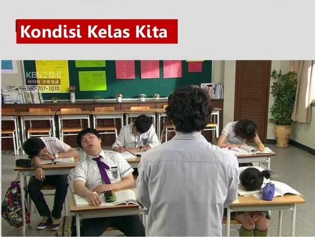 Kondisi Kelas Kita