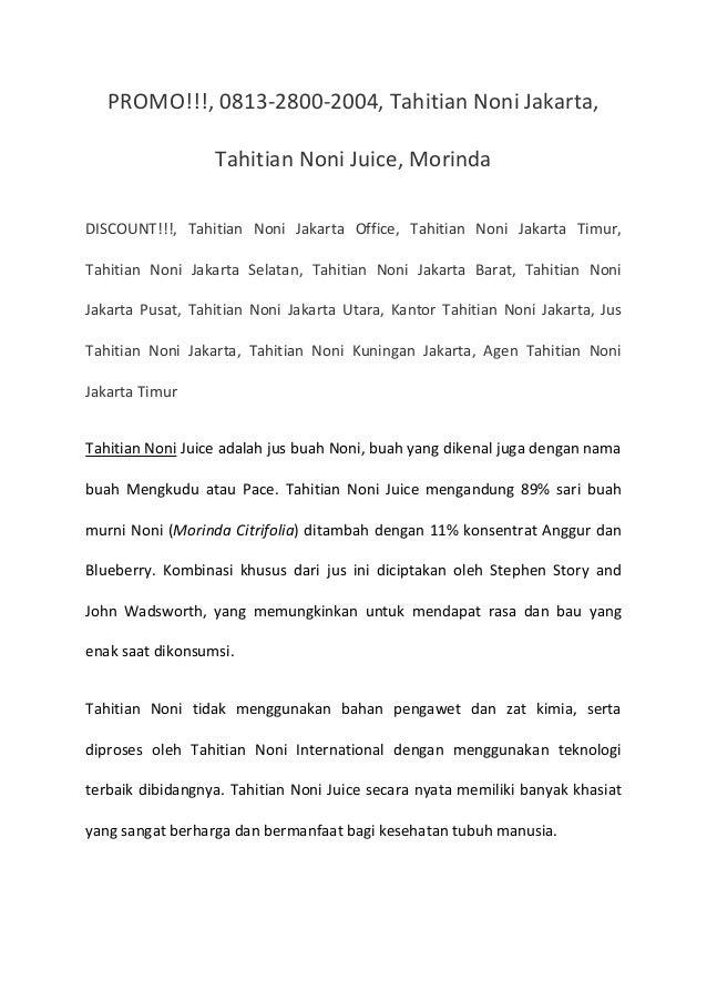 PROMO!!!, 0813-2800-2004, Tahitian Noni Jakarta, Tahitian Noni Juice, Morinda DISCOUNT!!!, Tahitian Noni Jakarta Office, T...