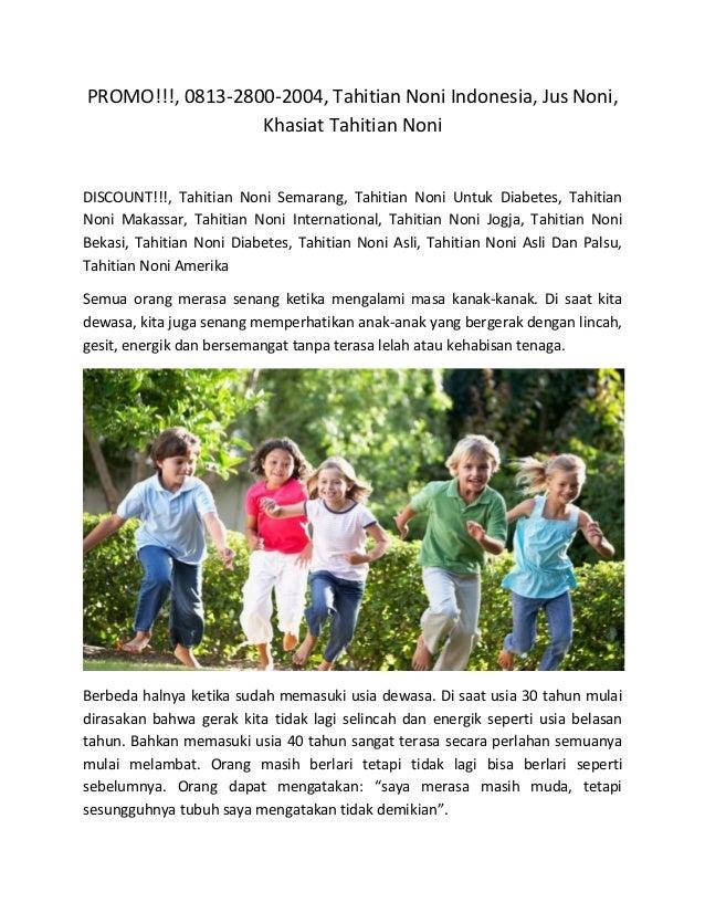 PROMO!!!, 0813-2800-2004, Tahitian Noni Indonesia, Jus Noni, Khasiat Tahitian Noni DISCOUNT!!!, Tahitian Noni Semarang, Ta...