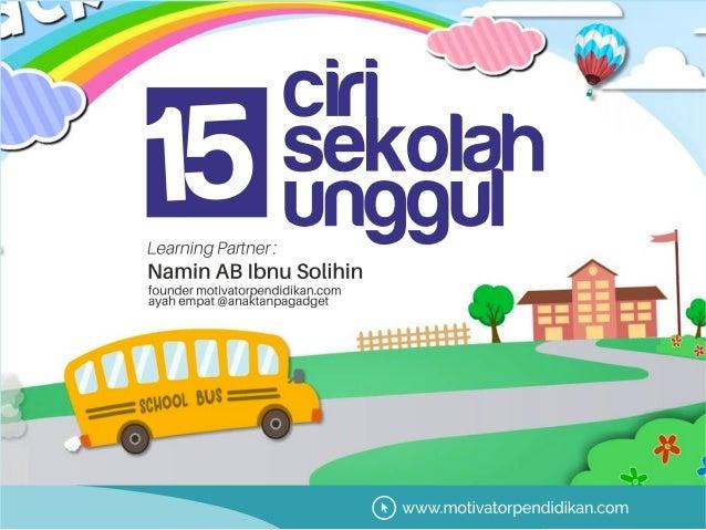 Materi training 15 ciri sekolah unggul tahun 2021