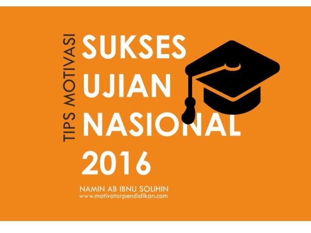 Materi Training Motivasi Sukses Ujian Nasional 2016