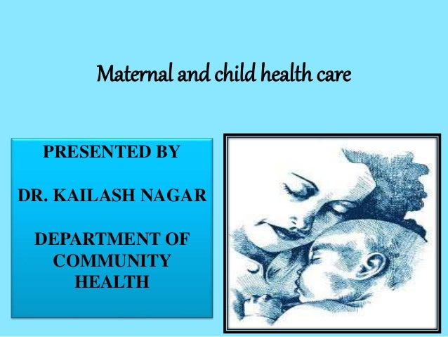 Maternal and child health care services