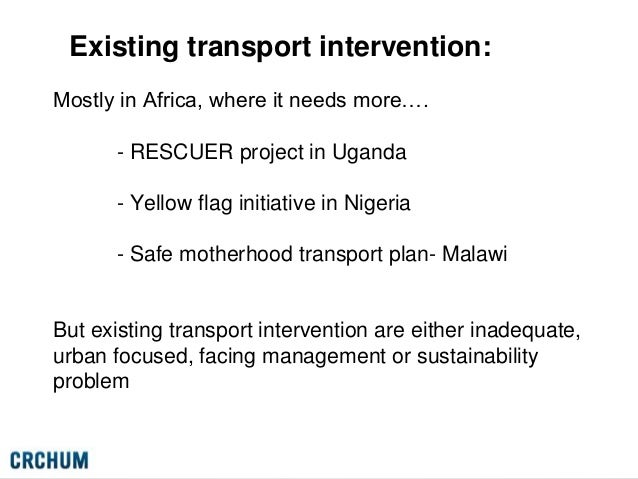 maternal healthcare in rural malawi essay Utilisation of maternal health services is low and pregnancy outcome poor in many rural, poor districts in sub- saharan africa long distances, poor transport facilities and inadequate distribution of health care facilities are responsible for low utilisation of health care services in addition, a .