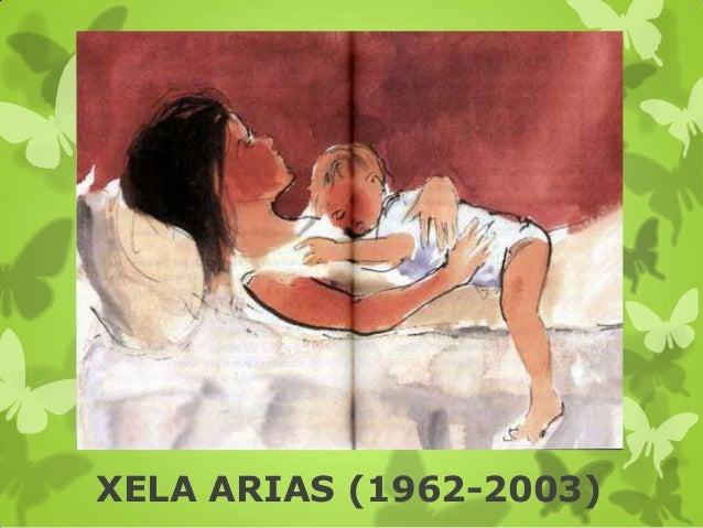 XELA ARIAS (1962-2003)