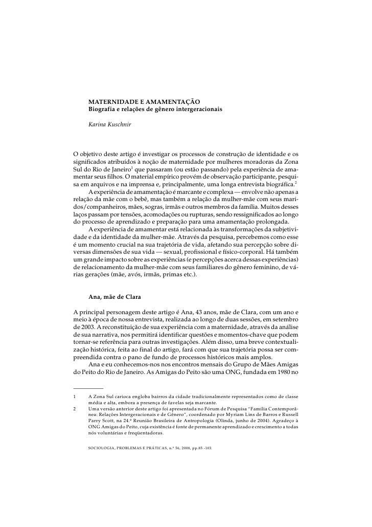 MATERNIDADE E AMAMENTAÇÃO      Biografia e relações de gênero intergeracionais       Karina Kuschnir    O objetivo deste a...