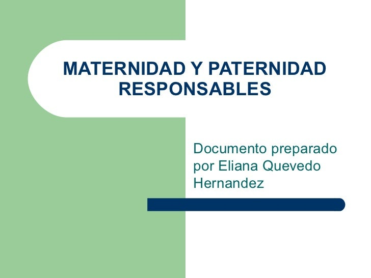 Maternidad y paternidad responsables for Paternidad responsable