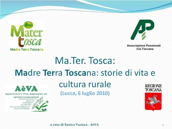 Associazione Pensionati  Cia Toscana a cura di Enrico Vacirca - AèVA