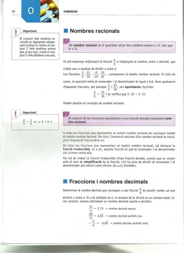 10  1 Important  El conjunt dels nombres ra- cionals es representa mitjan- cant la lletra Q.  Inclou el con- junt Z dels n...