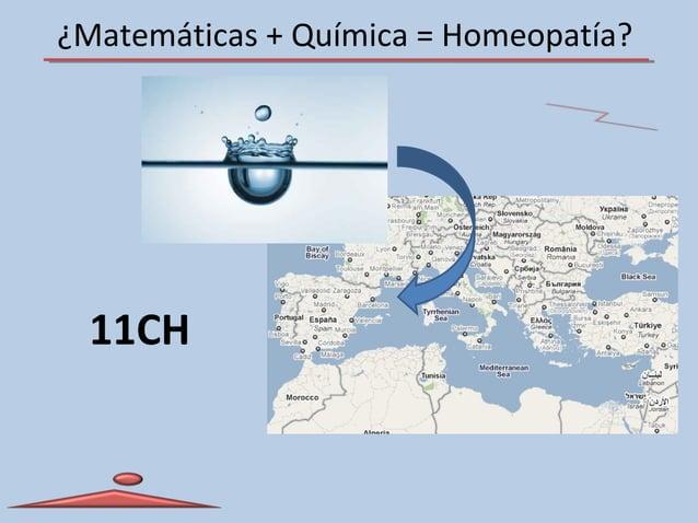 ¿Matemáticas + Química = Homeopatía? 11CH