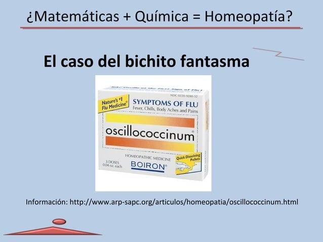¿Matemáticas + Química = Homeopatía? El caso del bichito fantasma Información: http://www.arp-sapc.org/articulos/homeopati...