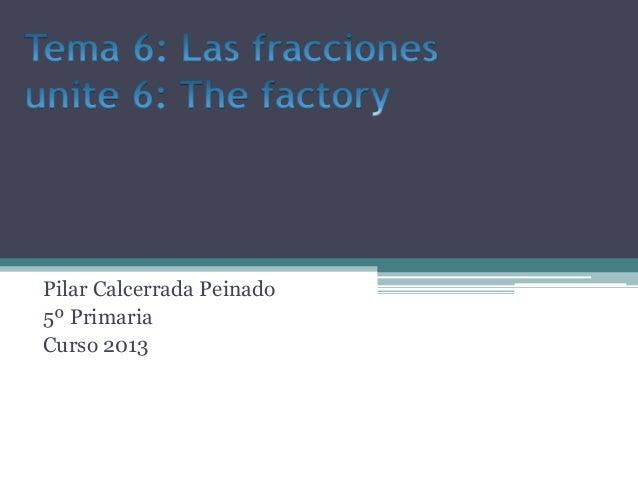 Pilar Calcerrada Peinado 5º Primaria Curso 2013