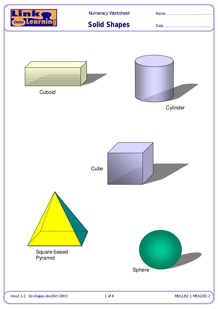 Numeracy Worksheet            Name …………….….…..……..…..                                  Solid Shapes                  Date ...