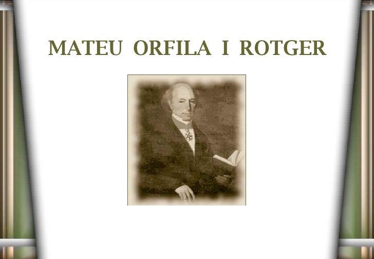 MATEU  ORFILA  I  ROTGER