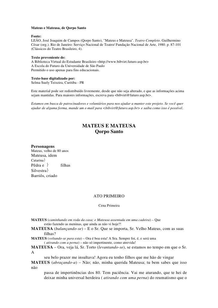 """Mateus e Mateusa, de Qorpo Santo  Fonte: LEÃO, José Joaquim de Campos (Qorpo Santo), """"Mateus e Mateusa"""". Teatro Completo. ..."""