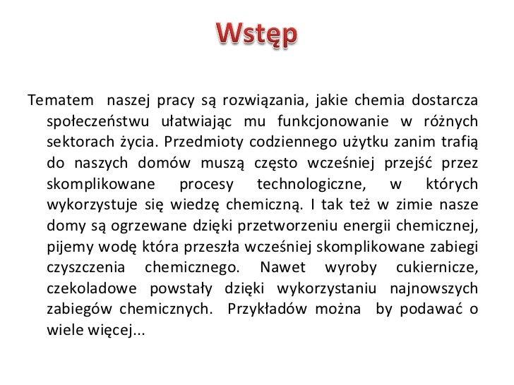 """Mateusz Klimek, Paweł Dulemba Odbiorca Ogólny """"Chemia a współczesne społeczeństwo"""" Slide 2"""
