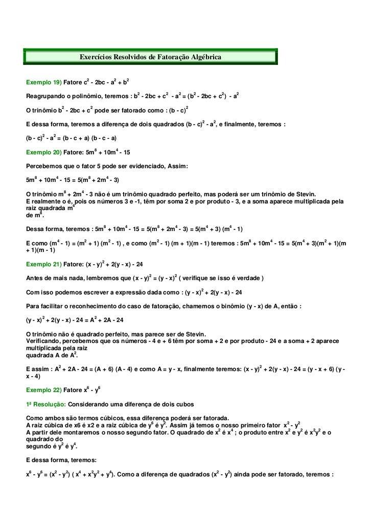 Exercícios Resolvidos de Fatoração AlgébricaExemplo 19) Fatore c2 - 2bc - a2 + b2                                         ...