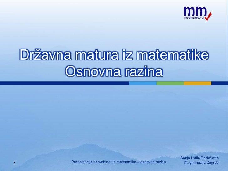 Državna matura iz matematikeOsnovna razina<br />1<br />