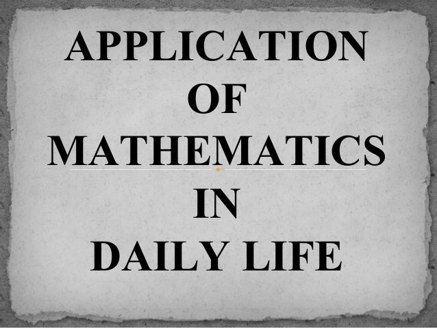 essay on math in everyday life Presence of math in everyday life pages 2 words 1,047 view full essay more essays like this: sign up to view the complete essay show me the full essay.