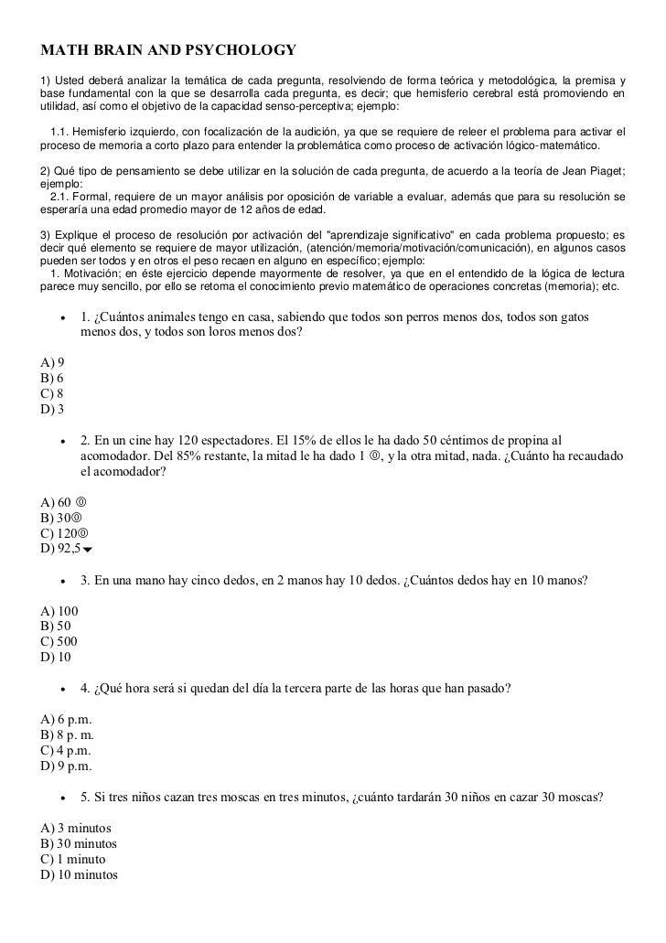 MATH BRAIN AND PSYCHOLOGY1) Usted deberá analizar la temática de cada pregunta, resolviendo de forma teórica y metodológic...