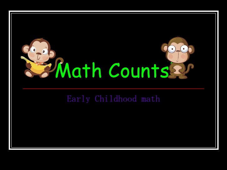 Math Counts! Early Childhood math