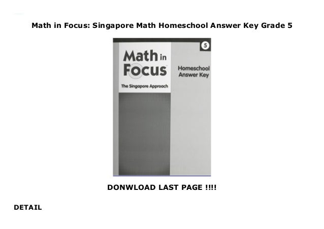 Math in Focus: Singapore Math Homeschool Answer Key Grade 5