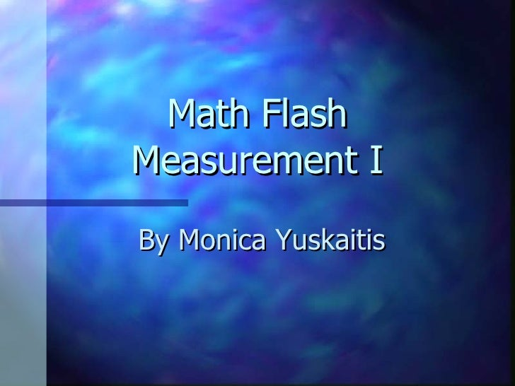 Math Flash Measurement I By Monica Yuskaitis