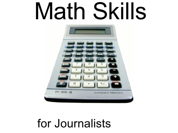 Math Skills for Journalists And the people who know them