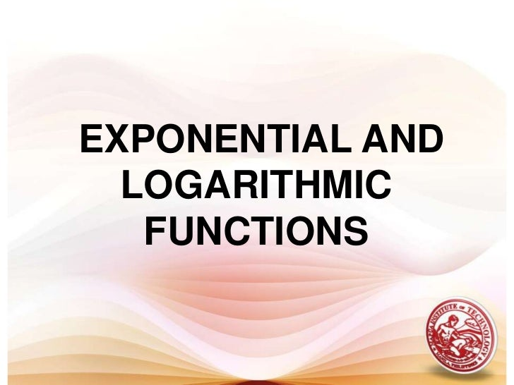 EXPONENTIAL AND LOGARITHMIC FUNCTIONS <br />