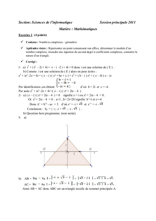 Section: Sciences de l'informatique  Session principale 2011  Matière : Mathématiques Exercice 1 (4 points)    Contenu : ...