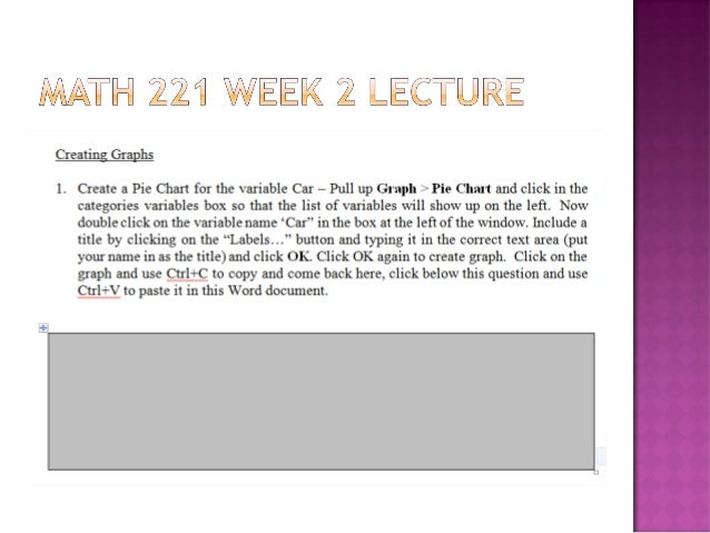 week 1 discussion math 221 Study flashcards on math 221,course,complete,all,entire,week,1,2,3,4,5,6, at cramcom quickly memorize the terms, phrases and much more cramcom makes it easy to.