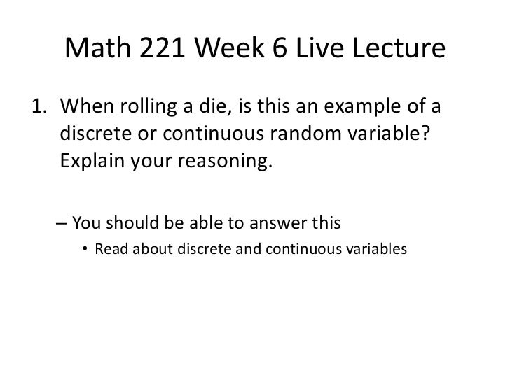 math 221 lab week 6 Examinations will be held in the course's usual lecture/lab room instructors of   tuesday, may 8, math 191g & 192g (all sections) 3:30pm – 5:30pm   wednesday, may 9, acct 221 (all sections) 3:30pm – 5:30pm  mwf 6:00pm –  7:15pm.