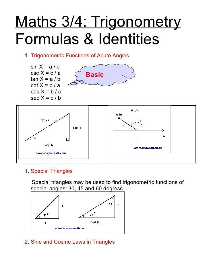 Maths 3/4: Trigonometry Formulas & Identities  1. Trigonometric Functions of Acute Angles     sin X = a / c    csc X = c /...