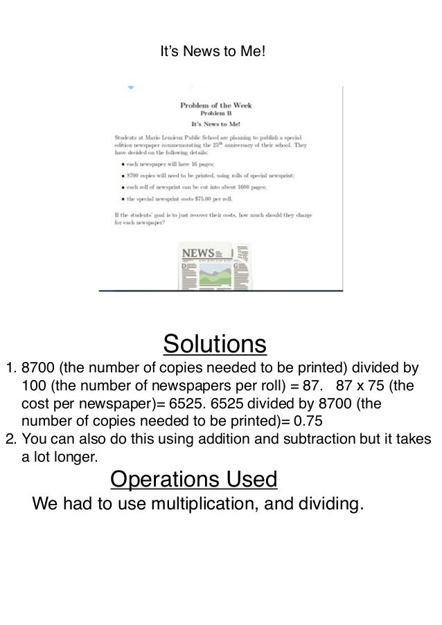 !       !       !   !   It's News to Me!! ! ! ! ! ! Solutions1. 8700 (the number of copies needed to be printed) divided b...