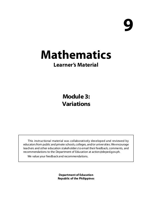 Mathematics Learner's Material 9 This instructional material was collaboratively developed and reviewed by educators from ...