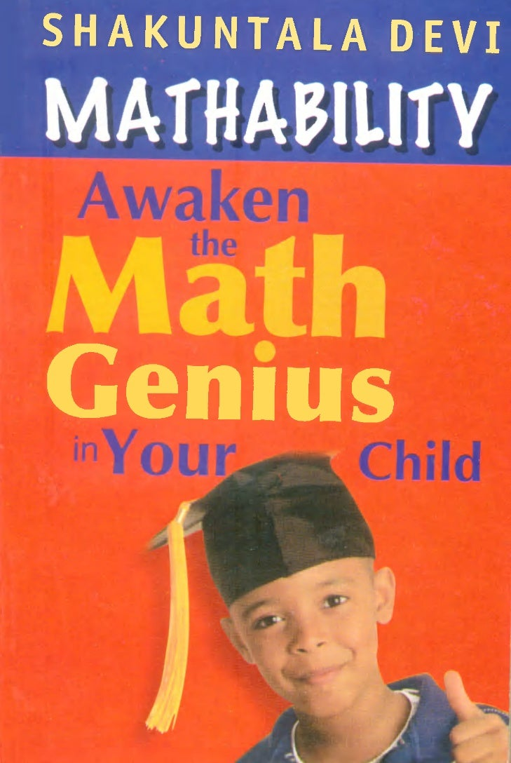 Awaken the genius in your child by shakuntala devi