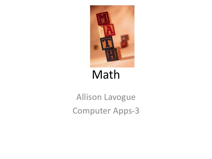 Math Allison LavogueComputer Apps-3