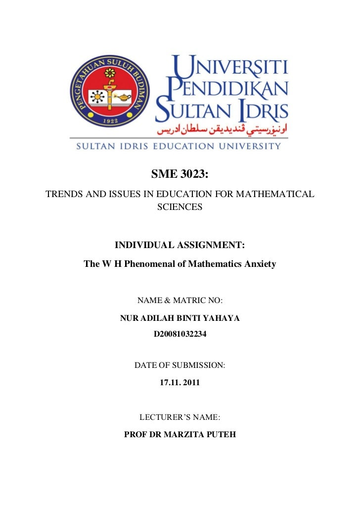 SME 3023:TRENDS AND ISSUES IN EDUCATION FOR MATHEMATICAL                     SCIENCES            INDIVIDUAL ASSIGNMENT:   ...