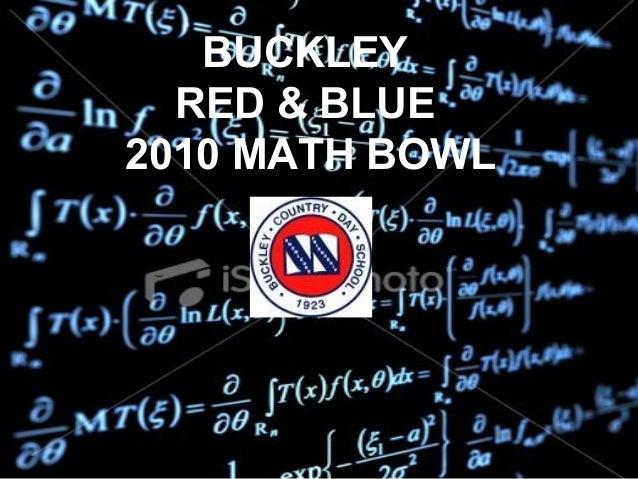 BUCKLEY RED & BLUE 2010 MATH BOWL